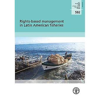 Rights-Based Management in Latin American Fisheries by Josa Maraa Ore