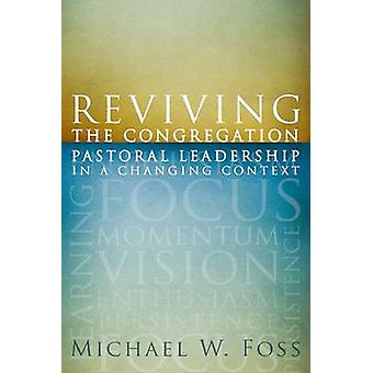 Reviving the Congregation - Pastoral Leadership in a Changing Context