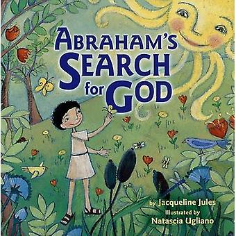 Abraham's Search for God by Jacqueline Jules - 9781580132435 Book