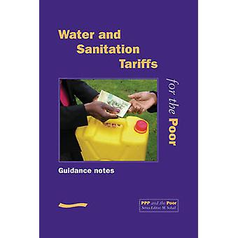 PPP and the Poor - Water and Sanitation Tariffs for the Poor(Guidance