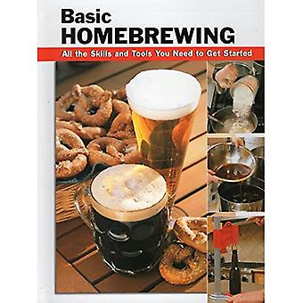 Basic Homebrewing: All the Skills and Tools You Need to Get Started (Stackpole Basics)