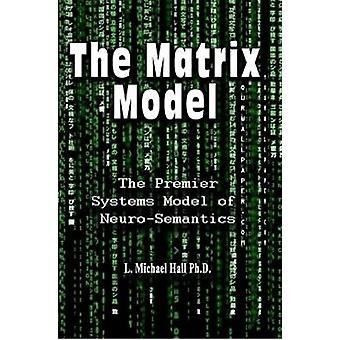 Matrix model af L. Michael Hall-9781890001490 bog