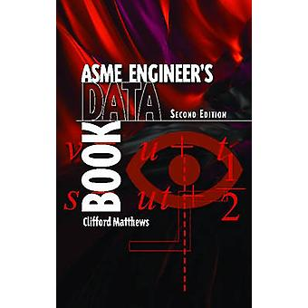 ASME Engineer's Data Book - 9780791802298 Book