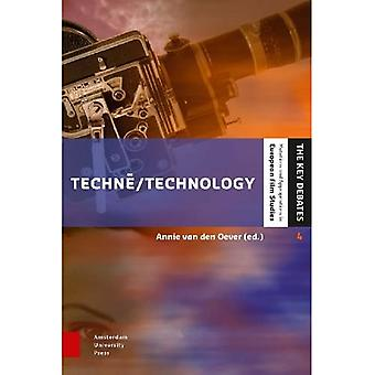 Techne/Technology: Researching Cinema and Media Technologies -- their Development, Use, and Impact (The Key Debates...
