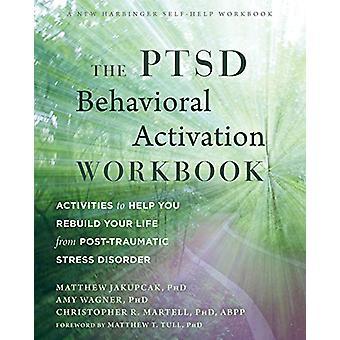 Le classeur d'activation comportementale du SSPT - Activités pour vous aider à rebui