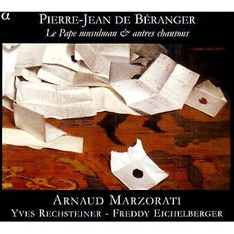 Rechsteiner/Eichelberg-Pierre-Jean De B Ranger: Importação EUA Le Pape muçulmano & Autres Chansons [CD]
