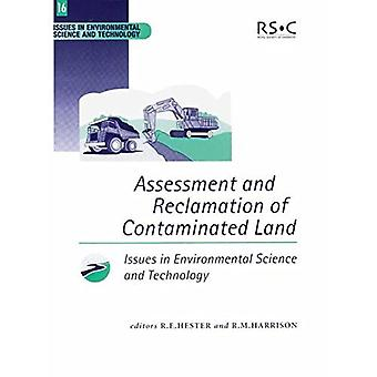 Assessment and Reclamation of Contaminated Land (Issues in Environmental Science and Technology)