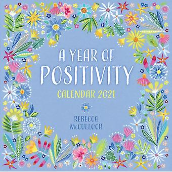 A Year of Positivity by Rebecca McCulloch Wall Calendar 2021 Art Calendar by Created by Flame Tree Studio