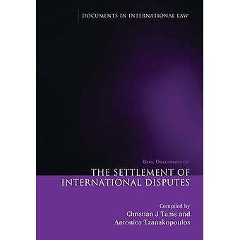 تسوية النزاعات الدولية - الوثائق الأساسية من قبل كريستيا