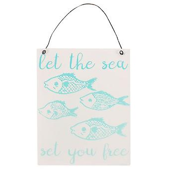 Let the Sea White Metal Sign