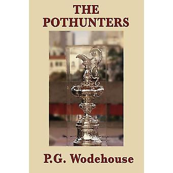 The Pothunters by P G Wodehouse - 9781604598360 Book