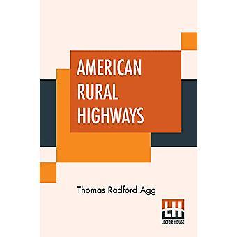 American Rural Highways by Thomas Radford Agg - 9789389821178 Book