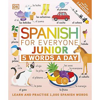 Spanish for Everyone Junior 5 Words a Da by DK