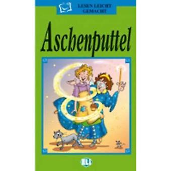 Lesen Leicht Gemacht - Die Grune Reihe: Aschenputtel - Bok