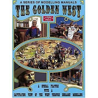 Kultainen länsi: Erityinen ominaisuus, josta on kiehtova näkymä länteen Diorama-mallinnuksen kautta