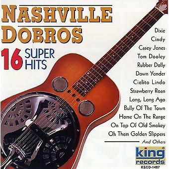 Nashville Dobros - 16 importation USA Super Hits [CD]