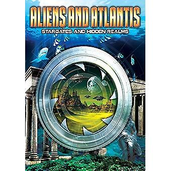 Aliens and Atlantis: Stargates and Hidden Realms [DVD] USA import