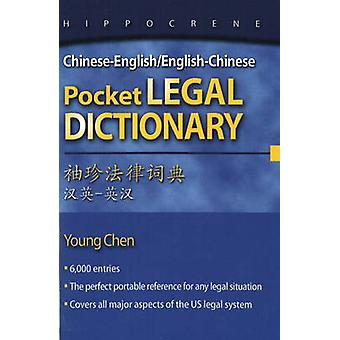 Chinese-English/English-Chinese Pocket Legal Dictionary by Young Chen