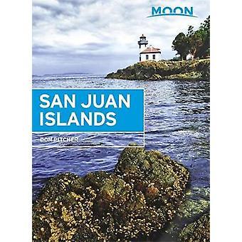 Moon San Juan Islands (Femte upplagan) - Bästa vandringar - Lokala platser - och