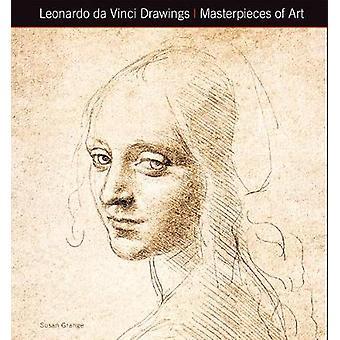 Leonardo Da Vinci tekeningen meesterwerken van kunst (nieuwe editie) door Susan