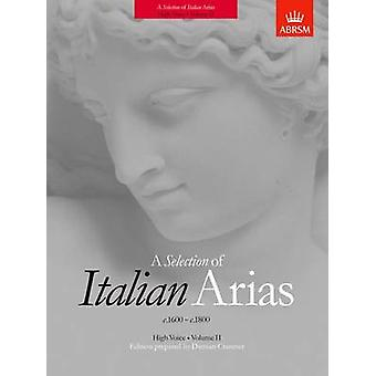 A Selection of Italian Arias 1600-1800 - Volume II (High Voice) - Volu