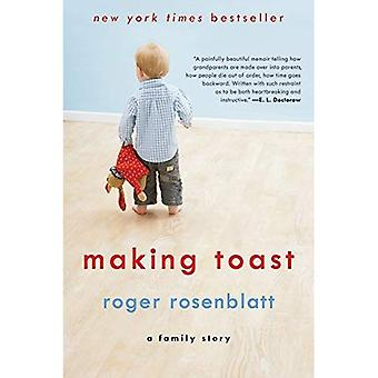 Maken de Toast: Een familie verhaal