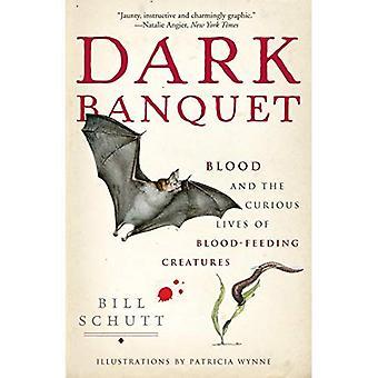 Mörka bankett: Blod och blod-utfodring varelser nyfikna liv