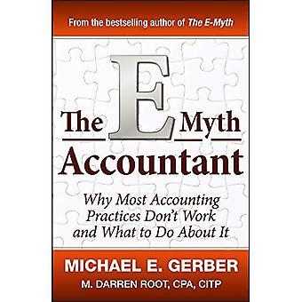 Il ragioniere E-mito: Perché la maggior parte delle pratiche contabili non funzionano e che cosa fare al riguardo