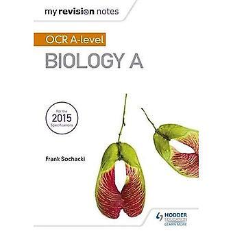 Min Revision noter: OCR niveau biologi A - min Revision noter