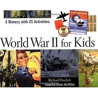 Andra världskriget för barn: en historia med 21 aktiviteter