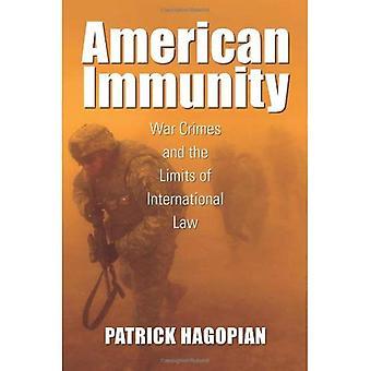 Immunité américaine: Crimes de guerre et les limites du droit International (Culture, politique et la guerre froide)
