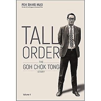 Großer Auftrag: Goh Chok Tong Geschichte Band 1