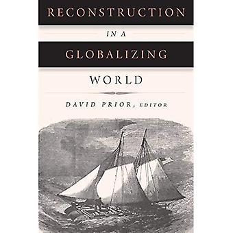 Reconstruction dans un monde globalisé (reconstruction de l'Amérique)