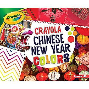 Crayola (R) Chinese New Year Colors (Crayola (R) Holiday Colors)