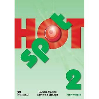 Hot Spot 2 - zeszyt przez Colin Granger - Katherine Stannet - 9780