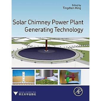 Aufwindkraftwerk Technologie von Ming & Tingzhen generieren