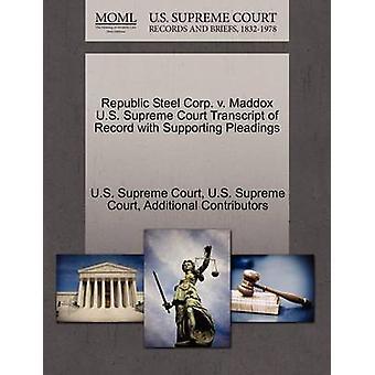 Republiek Steel Corp. v. Maddox U.S. Supreme Court afschrift van Record met ondersteuning van de pleidooien door US Supreme Court
