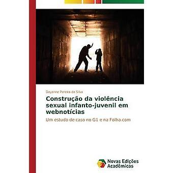 Construo da violncia sexuel infantojuvenil em webnotcias par Amath Pereira da Silva