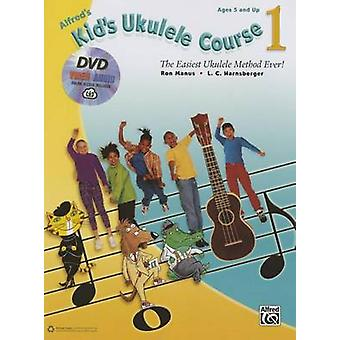 Alfred's Kid's Ukulele Course 1 - The Easiest Ukulele Method Ever! - B