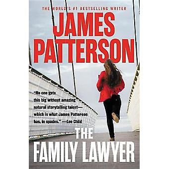 The Family Lawyer by James Patterson - 9781538711330 Book