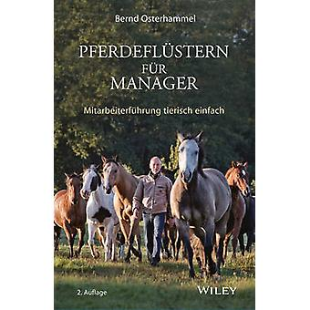 Pferdeflustern fur Manager (2nd Revised edition) by Bernd Osterhammel