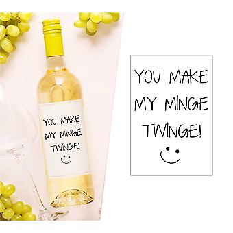 You Make My Minge Twinge Wine Bottle Label You Make My Minge Twinge Wine Bottle Label You Make My Minge Twinge Wine Bottle Label You Make