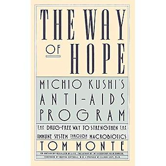 The Way of Hope: Michio Kushi's Anti-AIDS Program