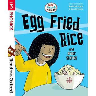 Read with Oxford Stage 3 Biff Chip and Kipper Egg Fried by Roderick Hunt
