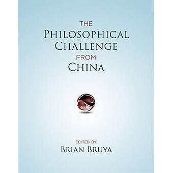 Philosophical Challenge from China by Brian Bruya