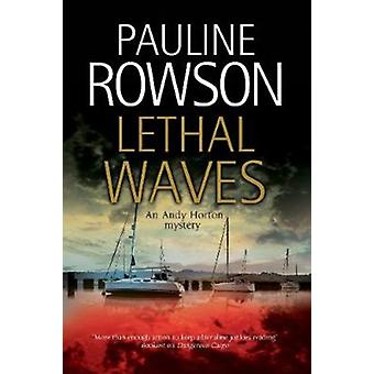Lethal Waves by Pauline Rowson