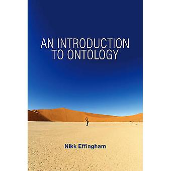 Introduction to Ontology by Nikk Effingham
