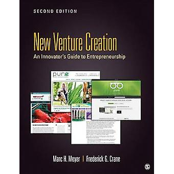 New Venture Creation by Marc H Meyer