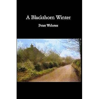 Ein Blackthorn Winter von Webster & Peter