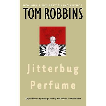 Jitterbug Perfume de Tom Robbins